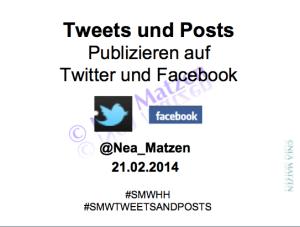 Tweets und Posts: Publizieren auf Facebook und Twitter Vortrag #smwhh